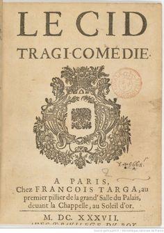 """Corneille și conflictul cu Academia Franceză. Rezumatul și analiza """"Cidului"""""""