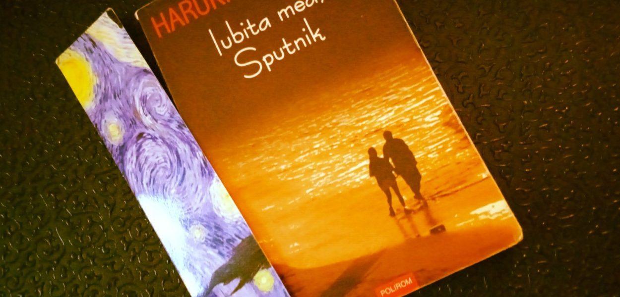 """Haruki Murakami, cel mai bun companion în """"Iubita mea, Sputnik"""""""